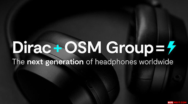 Dirac and OSM Group to create next-generation headphones